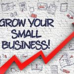 How To Grow Your Small Business Fast - Best Tips