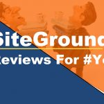 Siteground Reviews- SiteGround Hosting Reviews