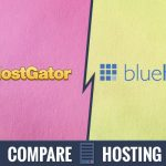 HostGator Vs Bluehost - Compare In 2019