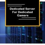 Best Dedicated Game Server Hosting